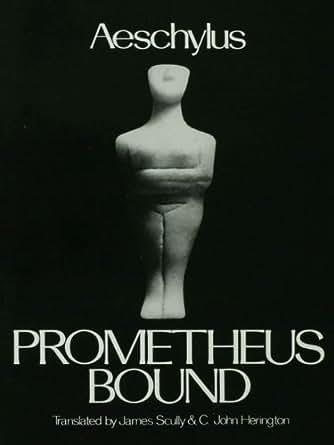 Prometheus bound as tragedy
