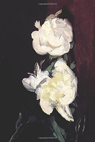 """""""Branch of White Peonies and Secateurs"""" by Edouard Manet - 1864: Journal (Blank (The Art of Life Journals) pdf epub"""