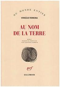 Au nom de la terre par Vergilio Ferreira