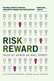 Risk/Reward (Individual Home Use)