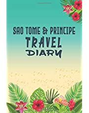 Sao Tome & Principe Travel Diary Adventures Notebook: Traveler Log book/ Diary Log Journal, 120 Pages, 6x9, Soft Cover, Matte Finish