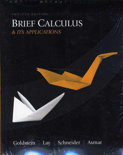 Brief Calculus and Its Applications Plus MyMathLab Student Access Kit (12th Edition)