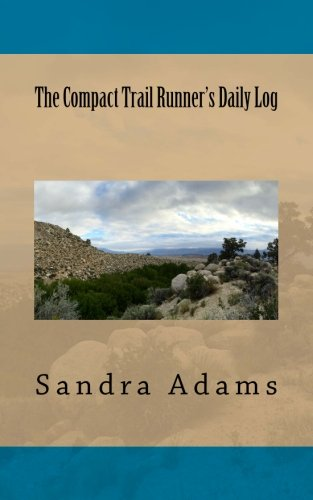 The Compact Trail Runner's Daily Log