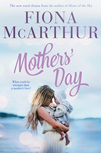 Mother's Day by Fiona McArthur