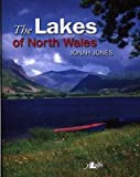 img - for [(The Lakes of North Wales)] [Author: Jonah Jones] published on (December, 2002) book / textbook / text book