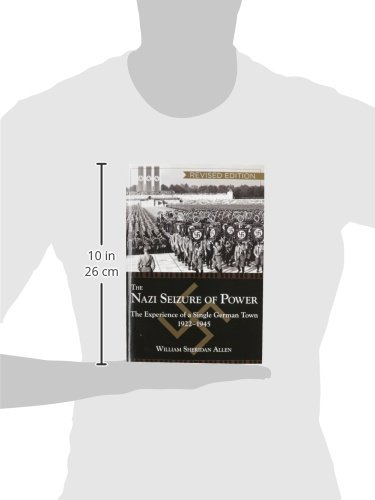 The nazi seizure of power the experience of a single german town the nazi seizure of power the experience of a single german town 1922 1945 revised edition william sheridan allen 9781626548725 amazon books fandeluxe Images