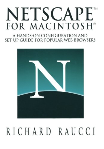 netscapetm-for-macintosh-a-hands-on-configuration-and-set-up-guide-for-popular-web-browsers