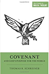 Covenant and God's Purpose for the World (Short Studies in Biblical Theology) Paperback