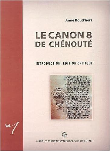 Lire Le Canon 8 de Chénouté : 2 volumes epub pdf