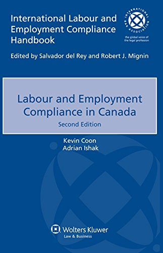 Labour and Employment Compliance in Canada (International Labour and Employment Compliance Handbook)