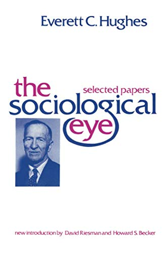 The Sociological Eye (Social Science Classics Series)