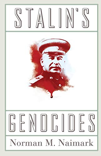 Stalin's Genocides (Human Rights and Crimes against Humanity)