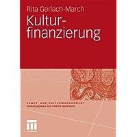 Kulturfinanzierung (Kunst- Und Kulturmanagement) (German Edition)