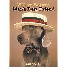 William Wegman Man's Best Friend 2014 Wall Calendar