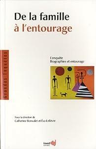 De la famille à l'entourage : L'enquête biographies et entourage par Catherine Bonvalet