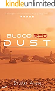 Blood Red Dust (Generation Mars Book 1)