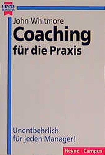 Coaching für die Praxis (Heyne Business (22) - Heyne Campus)