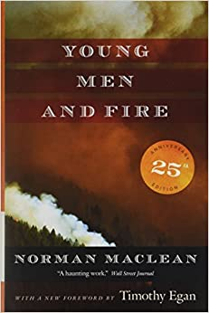 Young Men and Fire: Twenty-fifth Anniversary Edition