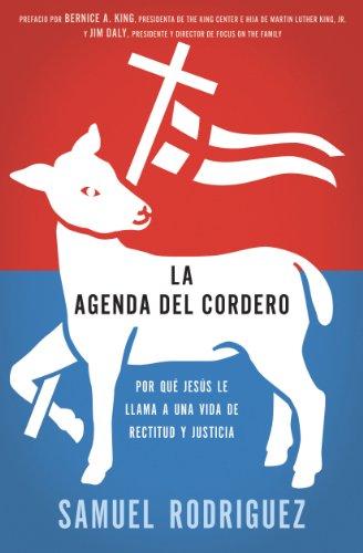 Amazon.com: La agenda del Cordero: Por qué Jesús le llama a ...