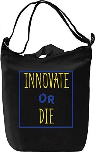 Innovate or Die Borsa Giornaliera Canvas Canvas Day Bag| 100% Premium Cotton Canvas| DTG Printing|