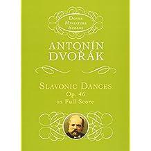 Slavonic Dances, Op. 46, in Full Score