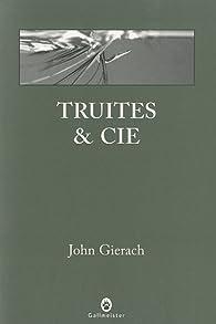 Truites & cie par John Gierach