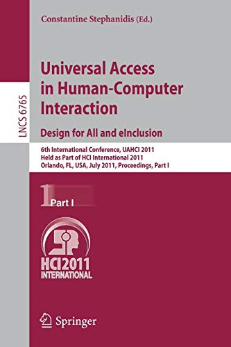 Universal Access in Human-Computer Interaction. Design for All and eInclusion (Lecture Notes in Computer Science)