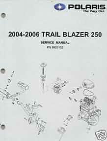 2004 06 polaris atv trail blazer 250 service manual new manufacturer amazon com books 2004 Chevy Trailblazer 2004 trailblazer service manual pdf