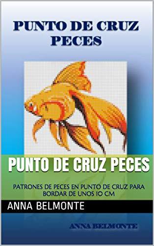 Amazon.com: PUNTO DE CRUZ PECES: PATRONES DE PECES EN PUNTO ...