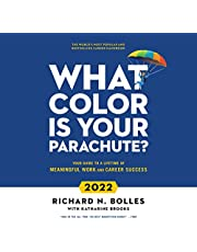 What Color Is Your Parachute? 2022: Your Guide to a Lifetime of Meaningful Work and Career Success