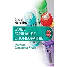 GUIDE FAMILIAL DE L'HOMÉOPATHIE N.É.