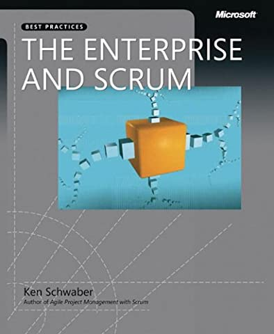 The Enterprise and Scrum (Developer Best Practices) (San Diego Mission Model)