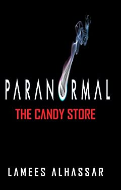 PARANORMAL The Candy Store