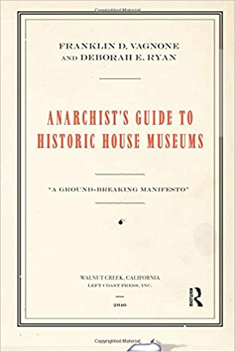 Image result for anarchist's guide to historic house museums