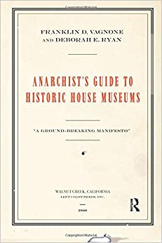 Anarchist's Guide To Historic House Museums Download
