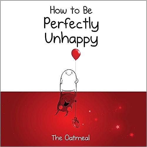 Descargar El Autor Mejortorrent How To Be Perfectly Unhappy Kindle A PDF