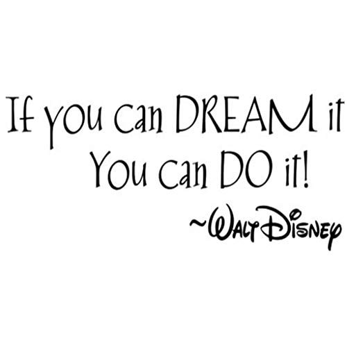if you can dream it you can do it - 1