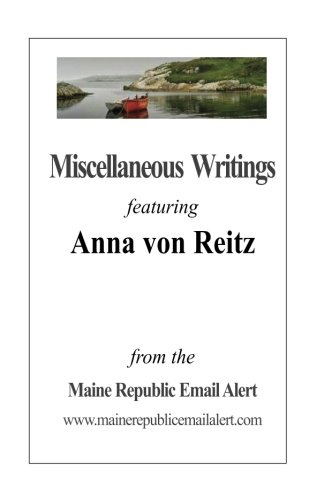 miscellaneous-writings-featuring-anna-von-reitz-from-the-maine-republic-email-alert