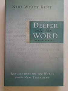 Hardcover Deeper Into the Word Book