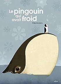 Le pingouin qui avait froid par Giordano