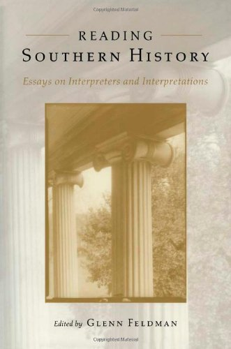Books : Reading Southern History: Essays on Interpreters and Interpretations