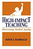 High Impact Teaching: Overcoming Student Apathy