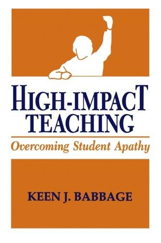 High Impact Teaching: Overcoming Student Apathy