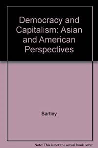 Paperback Democracy and Capitalism: Asian and American Perspectives Book