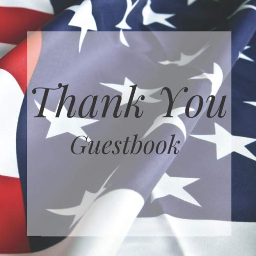 Retirement Banners Ideas (Thank You Guestbook: American Flag Patriotic Birthday Party Anniversary Wedding Birthday Memorial Farewell Graduation Baby Shower Bridal Retirement ... Space/Milestone Keepsake Special)