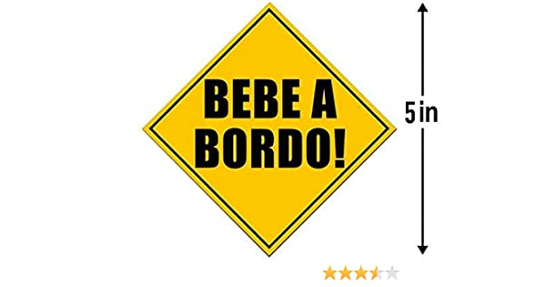 Amazon.com: American Vinyl Bebe A Bordo Safety Sticker (Spanish baby hispanic board espanol): Automotive