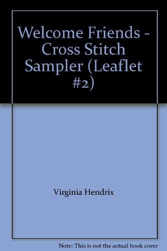(Welcome Friends - Cross Stitch Sampler (Leaflet #2))