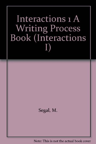 Interactions 1 A Writing Process Book (Interactions I)