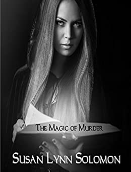 The Magic of Murder by [Solomon, Susan Lynn]
