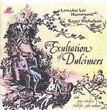 AN EXULTATION OF DULCIMERS